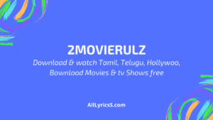 2Movierulz Download Tamil Telugu Malayalam Movies free
