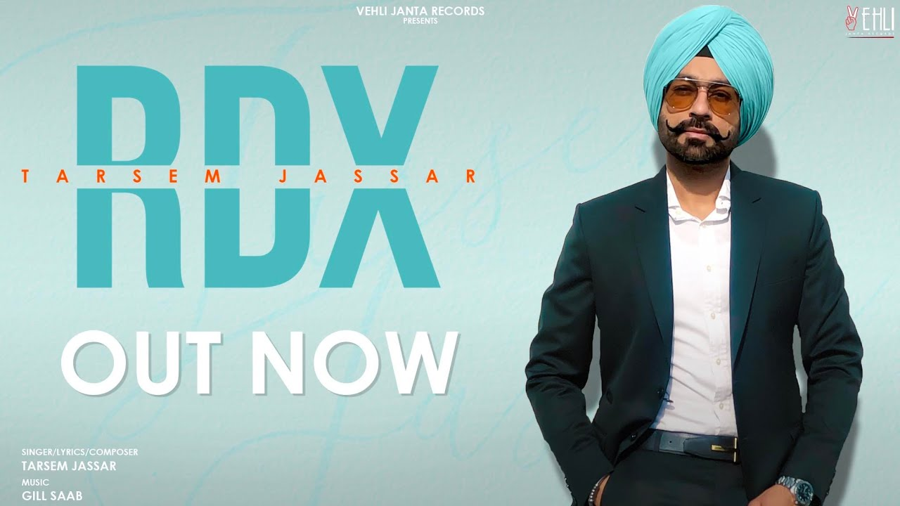 RDX Lyrics – Tarsem Jassar