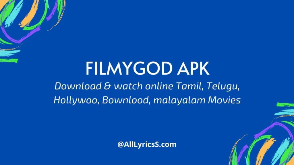 filmygod app To download all movies free