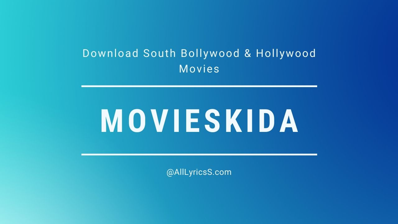 Movieskida 2020 : Download South Bollywood & Hollywood Movies