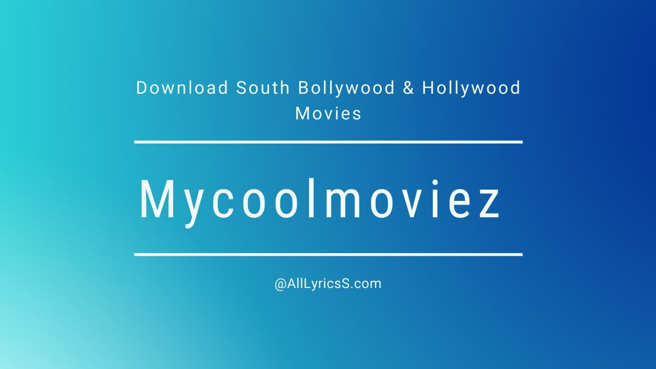 Mycoolmoviez 2020 Download South Bollywood & Hollywood Movies