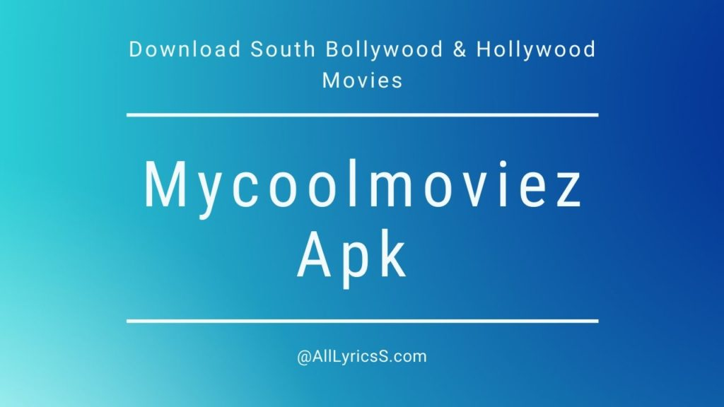 Mycoolmoviez App Download Bollywood & Hollywood Movies