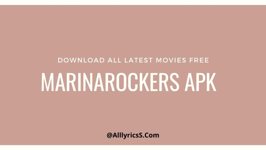 MArinarockers apk 0r app to download all latest movies