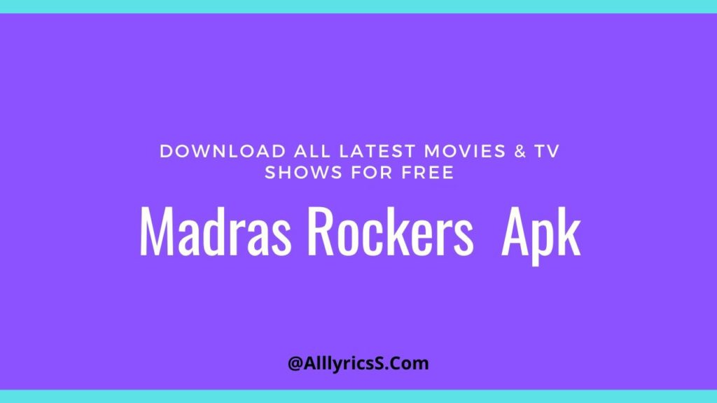 madrasrockers app 2020 Download all movies madras rockers.net