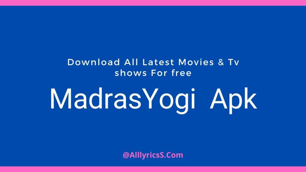 Madrasyogi app download all movies to watch