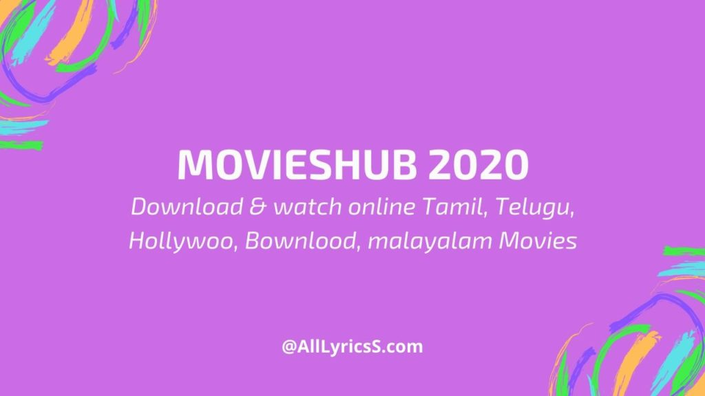 movieshub 2020 Download All Movies For free